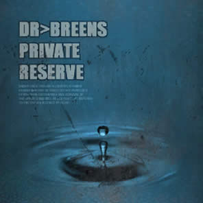 DR. BREEN'S PRIVATE RESERVE - Tastes so good, you won't even remember buying it.