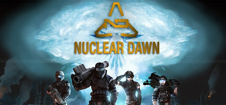 Vic's Thoughts On: Nuclear Dawn