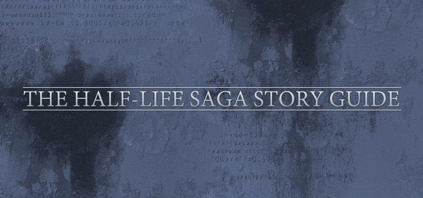 Community Spotlight: The Half-Life Saga Story Guide