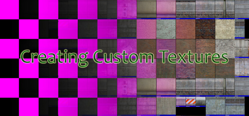 How to Create Custom Textures for the Source Engine