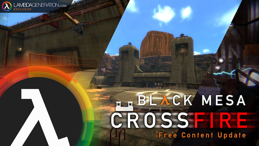 LambdaGeneration Exclusive - Black Mesa Crossfire Update