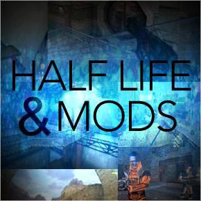 Half-Life and Mods
