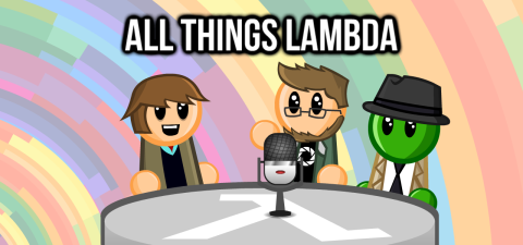 All Things Lambda – The LambdaGeneration Podcast, Returns