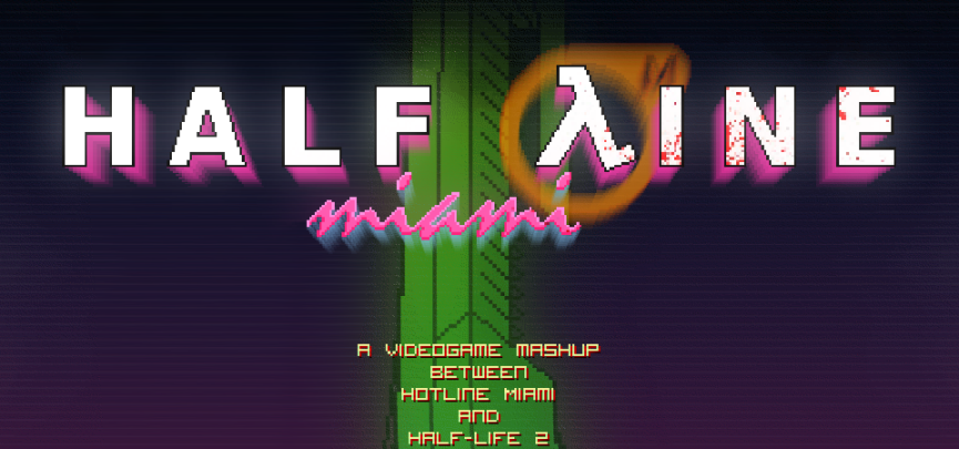 Half-Line Miami: A mashup between Hotline Miami and Half-Life 2 releases for FREE.